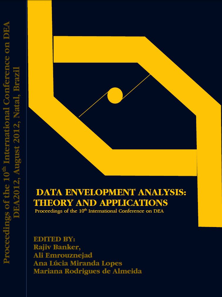Data Envelopment Analysis: Theory and Applications … Edited By Banker, R., A. Emrouznejad, A.L.M. Lopes, M.R. de Almeida